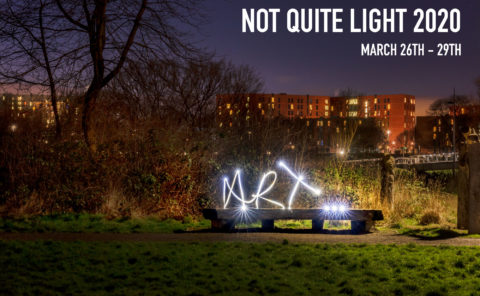 NOT QUITE LIGHT FESTIVAL IN SALFORD MARCH 2020