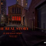 Real Story In The Half light
