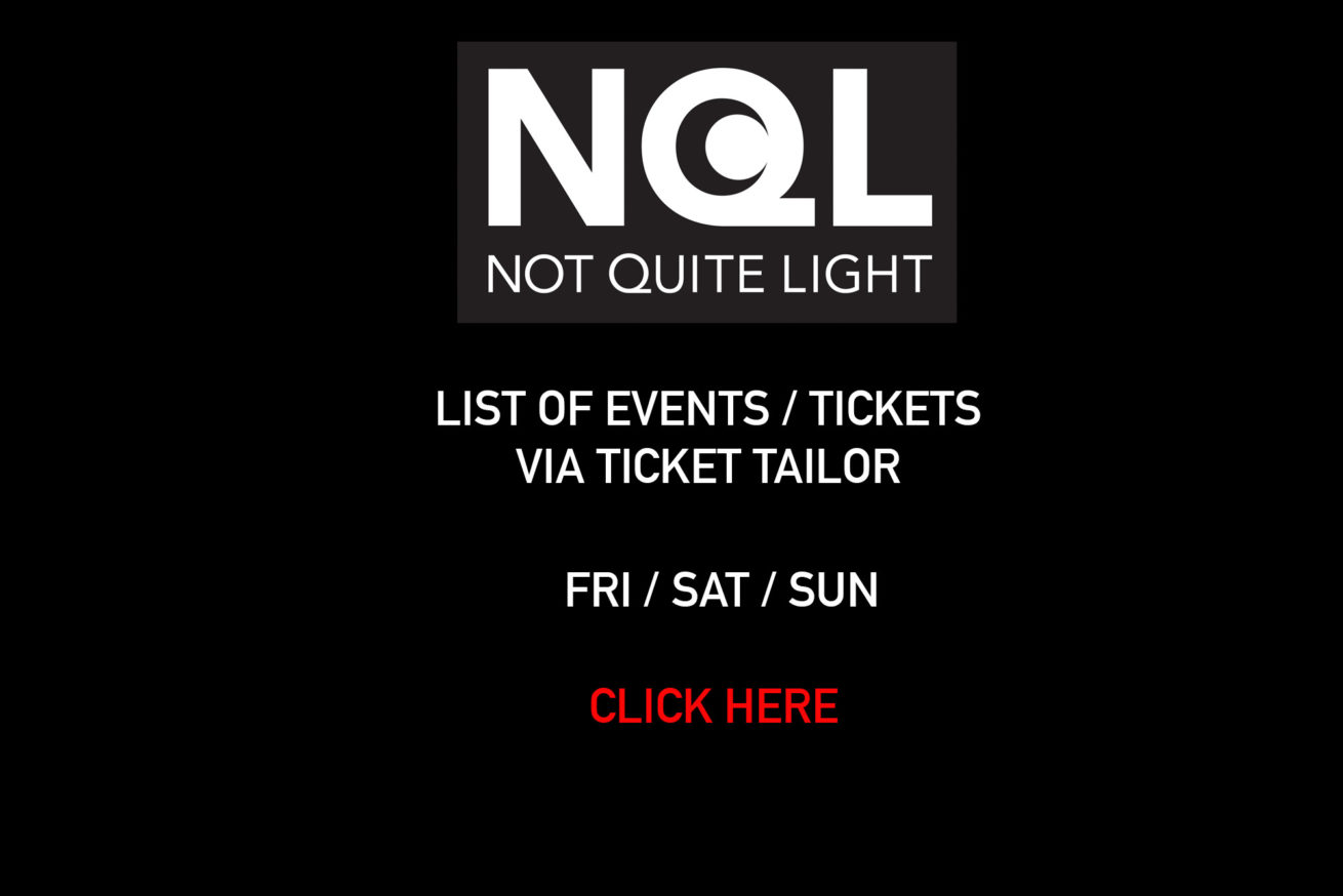 not quite light weekend events salford tickets